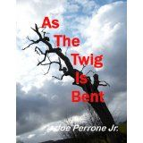 As the Twig is Bent: A Matt Davis Mystery (The Matt Davis Mystery Series) (Kindle Edition)By Joe Perrone Jr