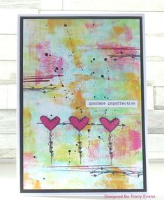 Embrace Imperfection - card created using stamps from AALLandCreate designed by Tracy Evans Card Making Inspiration, Art Journal Inspiration, Journal Ideas, Gelli Plate Printing, Handmade Birthday Cards, Handmade Cards, Paint Line, Atc Cards, Art Journal Pages