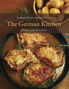 A native of a small town outside Hamburg offers the best of German comfort food to American home cooks. $12. The Good Cook June 2014.
