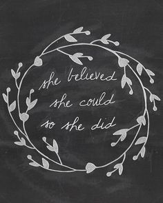 She Believed She Could Chalkboard Quote Digital by BeanBugBee