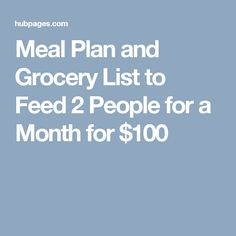 This is a meal plan and grocery list, as well as how it all comes together to feed 2 people for 100 dollars a month. Meal Prep Grocery List, Budget Meal Prep, Cheap Grocery List, Eat On A Budget, Budget Meal Planning, Food Budget, Tight Budget, Cheap Meal Plans, Vegan Meal Plans
