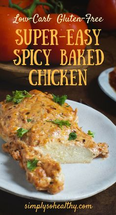 This Super Easy Spicy Baked Chicken recipe makes a delicious main course! This chicken dish has a creamy, but spicy sauce that can be enjoyed by people on low-carb, ketogenic, lc/hf, Atkins, diabetic, gluten-free, grain free, and Banting diets.
