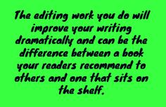 editing tips, writing tips, book writing, how to write a book, how to edit, editing