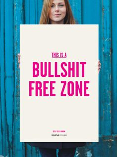 """Poster """"This is a bullshit free zone"""" Sell!Sell!  For you Austin"""
