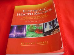 Electronic Health Records Understanding & UsingComputerized Med Records #Textbook