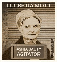 Lucretia Mott fought for women's right to vote. What will you do to carry on her legacy? Women Right To Vote, Feminist Issues, Be Your Own Hero, Wild Women, Working Class, Badass Women, United Nations, Change The World, Equality