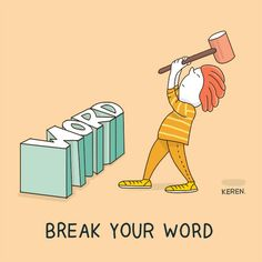 """English is FUNtastic: Meaning of idiom """"break your word"""" Cute Puns, Funny Puns, Hilarious, English Idioms, English Phrases, Idiomatic Expressions, Funny Expressions, Funny Qoutes, Hand Lettering Quotes"""