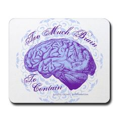 Too Much Brain To Contain Mousepad by OneofaKindDS