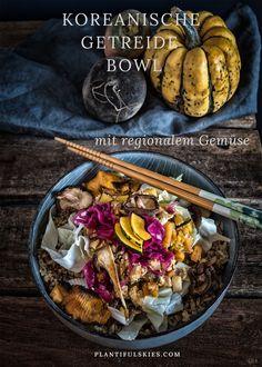 Eine Winter Bowl mal anders, koreanisch inspiriert mit wertvollem Getreide und regionalem Gemüse. So einfach, so gut! #vegan #vollwertig #bowl #gutessen