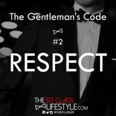DiggE-mailReddit The Gentleman's Code #2: Respect DiggE-mailReddit