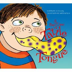 """A book on tattling vs. reporting.... have the students make their own """"tattle tongues"""" using sentence stips.  They write a statement about when to """"report"""" or when not to """"tattle"""" and then they decorate their tongues (thanks Jen! :))"""