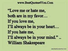 This man knew his stuff! So true. Love and hate are powerful things! Choose which will control your life. It will be evident in your words and your actions and your REACTIONS.