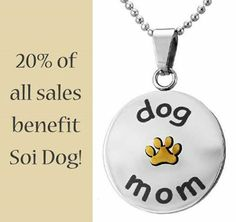 "Greater Good has a great range of merchandise, such as this ""Dog Mom"" paw print necklace, which is the ideal gift for the animal lover in your life. By following this link to purchase, Soi Dog will receive 20% of your total spend at the Greater Good online store: http://shop2give.us/SOIdogmomnecklace"