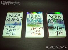 Three Sisters Island Trilogy by Nora Roberts 1) Dance Upon The Air 2) Heaven And Earth 3) Face The Fire