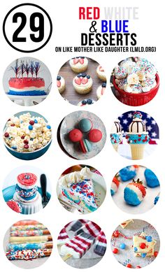 Red White and Blue Desserts for the 4th of July!