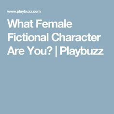 What Female Fictional Character Are You? | Playbuzz - I got Katniss Everdeen!