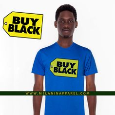 Buy Black t-shirt avalible now at www.melaninappare...   #melaninapparel #bestbuy #melanin #blackwallstreet