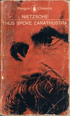 1891 THUS SPAKE ZARATHUSTRA by Friedrich Nietzsche While Nietzsche injects myriad ideas into the book, a few recurring themes stand out. The overman (Übermensch), a self-mastered individual who has achieved his full power, is an almost omnipresent idea in Thus Spoke Zarathustra. Man as a race is merely a bridge between animals and the overman. Nietzsche also makes a point that the overman is not an end result for a person, but more the journey toward self-mastery.