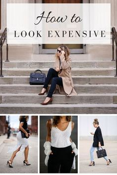 Want to look expensive but don't have the cash to do so? It's possible! Here are 9 ways to look expensive with items you probably already have in your coset + what to avoid! | how to look expensive | high-end closet | fashion tips | outfit ideas | style tips | fashion blog | style inspiration
