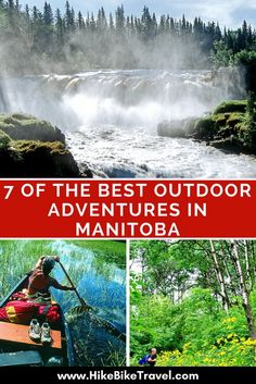 7 of the best outdoor adventures in Manitoba- including paddling, hiking and a trip to Churchill to see the polar bears Vancouver Island, Nova Scotia, British Columbia, Places To Travel, Travel Destinations, Canadian Travel, Travel Tags, Visit Canada, Outdoor Travel
