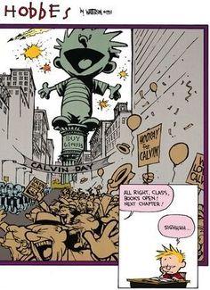 Calvin and Hobbes, Friday Splitz! (2 of 2 DA) - All right, class. Books open! Next chapter! | Sighhhh...