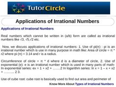 Real numbers which cannot be written in (a/b) form are called as irrational numbers like √3, √5,√2 etc. Now, we discuss applications of irrational numbers.