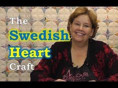 An Easy Swedish Heart Craft for Christmas! from Jenny Doan at Missouri Star.the quilt behind her Jenny Doan Tutorials, Msqc Tutorials, Quilting Tutorials, Quilted Christmas Ornaments, Christmas Tree, Christmas Sewing, Primitive Christmas, Christmas Balls, Scrappy Quilts