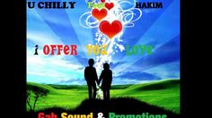 NU CHILLY Feat- HAKIM - I Offer You Love - 2013.