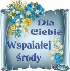 Gify i Obrazki: MILEJ ŚRODY Good Morning, Lunch Box, Wednesday, Buen Dia, Bonjour, Bento Box, Good Morning Wishes