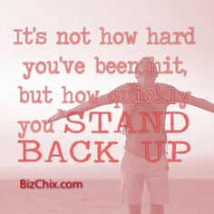 """""""It's not how hard you've been hit, but how quickly you stand back up."""" from Ep 166: Krista Sherkey of Streamline6 Communications - BizChix.com/166"""