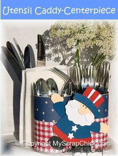 4th of July Silverware Holder  & Centerpiece, Patriotic & 4th of July Crafts