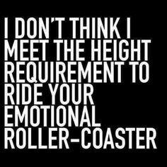 Emotional roller coaster.,.