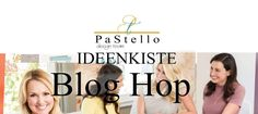 "Danielas Welt: PaStello BlogHop "" Ideen zum Frühjahr/Sommerkatalo..."