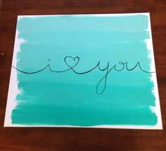 DIY canvas painting. I love you. Steps to do this on the blog billieandbailey.com