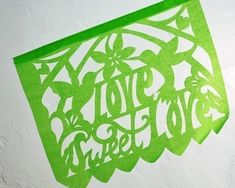 Papel picado banner - LOVE SWEET LOVE - custom color