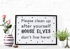 House Elves Harry Potter Inspired Printable by HearMeRoarQuotes