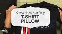 Sew a Quick and Easy T-Shirt Pillow   National Sewing Circle
