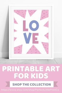 This love word printable wall art would be adorable for your girls bedroom decor, girls nursery decor, or girls room decor! Art Wall Kids, Nursery Wall Art, Girl Nursery, Nursery Ideas, Girls Bedroom, Nursery Decor, Bedroom Decor, Wall Ideas, Room Ideas