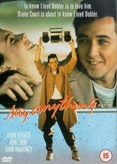 """Say Anything! I can't listen to Peter Gabriel's song, """"In Your Eyes"""" without thinking of this movie!"""