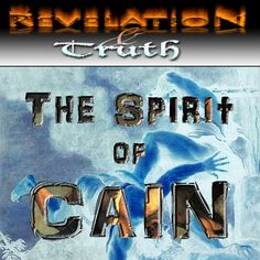 """GOCC Presents... the Spirit of Cain {Prelude to """"A Luciferian World""""}"""