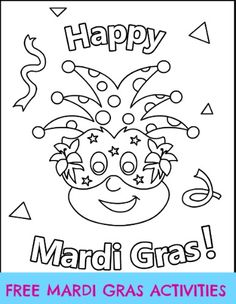 Free Mardi Gras activities (fun crafts and coloring pages) for the classroom or home!