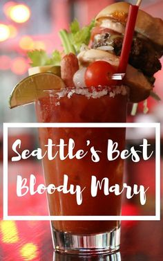 Sam's Tavern in Capitol Hill, Seattle has the best Bloody Mary in town! It is topped with a snack burger and tastes ah-maz-ing!
