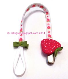 Portaciuccio in tessuto con fragola - Fabric pacifier holder with strawberry - RobyGiup handmade