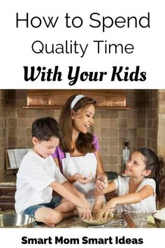 how to spend quality time with your kids | spending time with kids | family time | #spendingtimewithkids, #qualitytime, #parenting, #parentingtips, #funwithkids
