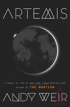 Andy Weir's new book → Artemis