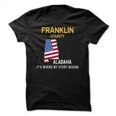 FRANKLIN - Its Where My Story Begins - design your own shirt #the first tee #graphic tee