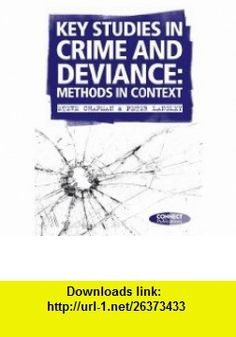 Key Studies in Crime and Deviance Methods in Context (9780955703041) Steve Chapman, Peter Langley , ISBN-10: 0955703042  , ISBN-13: 978-0955703041 ,  , tutorials , pdf , ebook , torrent , downloads , rapidshare , filesonic , hotfile , megaupload , fileserve
