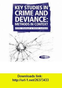 Key Studies in Crime and Deviance Methods in Context (9780955703041) Steve Chapman, Peter Langley , ISBN-10: 0955703042  , ISBN-13: 978-0955703041 ,  , tutorials , pdf , ebook , torrent , downloads , rapidshare , filesonic , hotfile , megaupload , fileserve