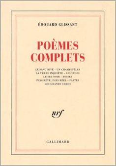 poèmes complets Edouard Glissant
