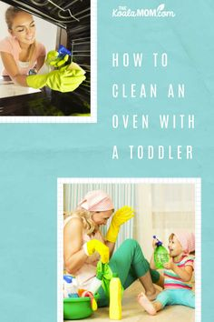 "How to clean an oven with a toddler - tips from a mom who frequently has ""little helpers"" while she's cleaning the house. #housecleaning #toddlers #motherhood"